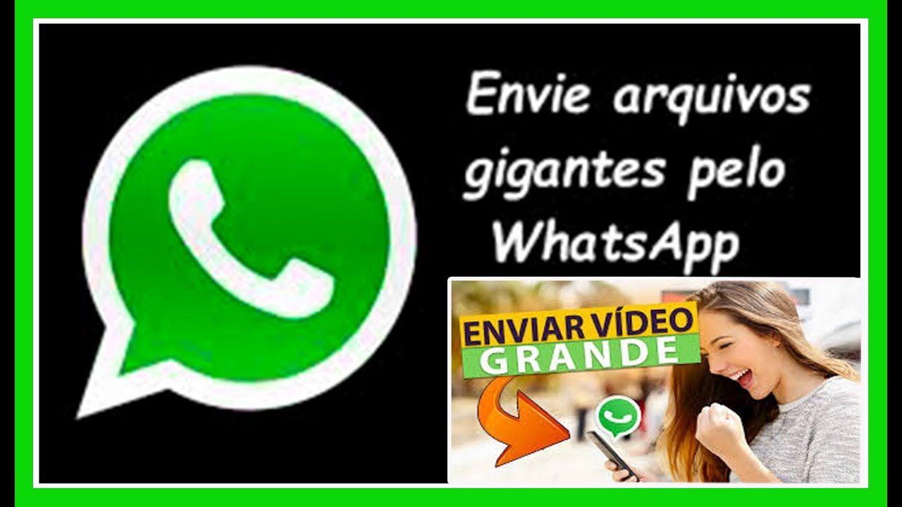Como Enviar Vídeos E Fotos Grandes Pelo Whatsapp Sem Perder Qualidade Fotos Grandes Fotos Youtube