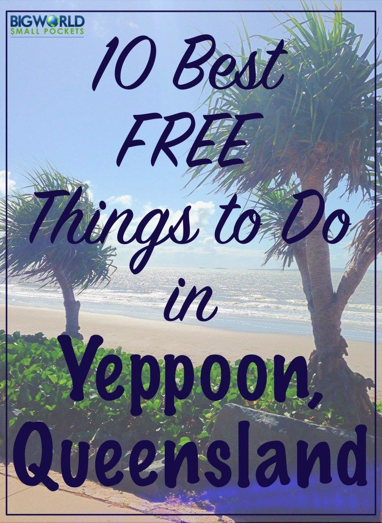 10 Best FREE Things to Do in Yeppoon, Queensland Free things - best of world's largest dungeon map pdf