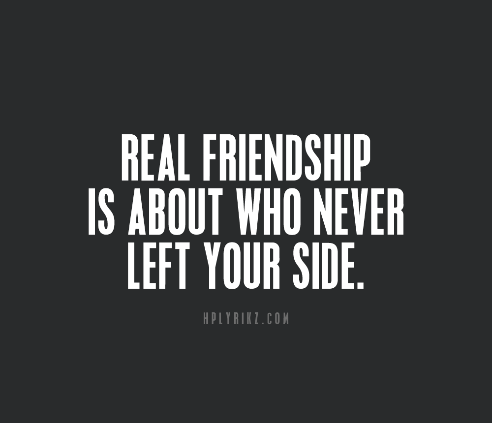 Quotes About Real Friendship Hplyrikz Clear Your Mind Here  Quotes And Inspirational Sayings