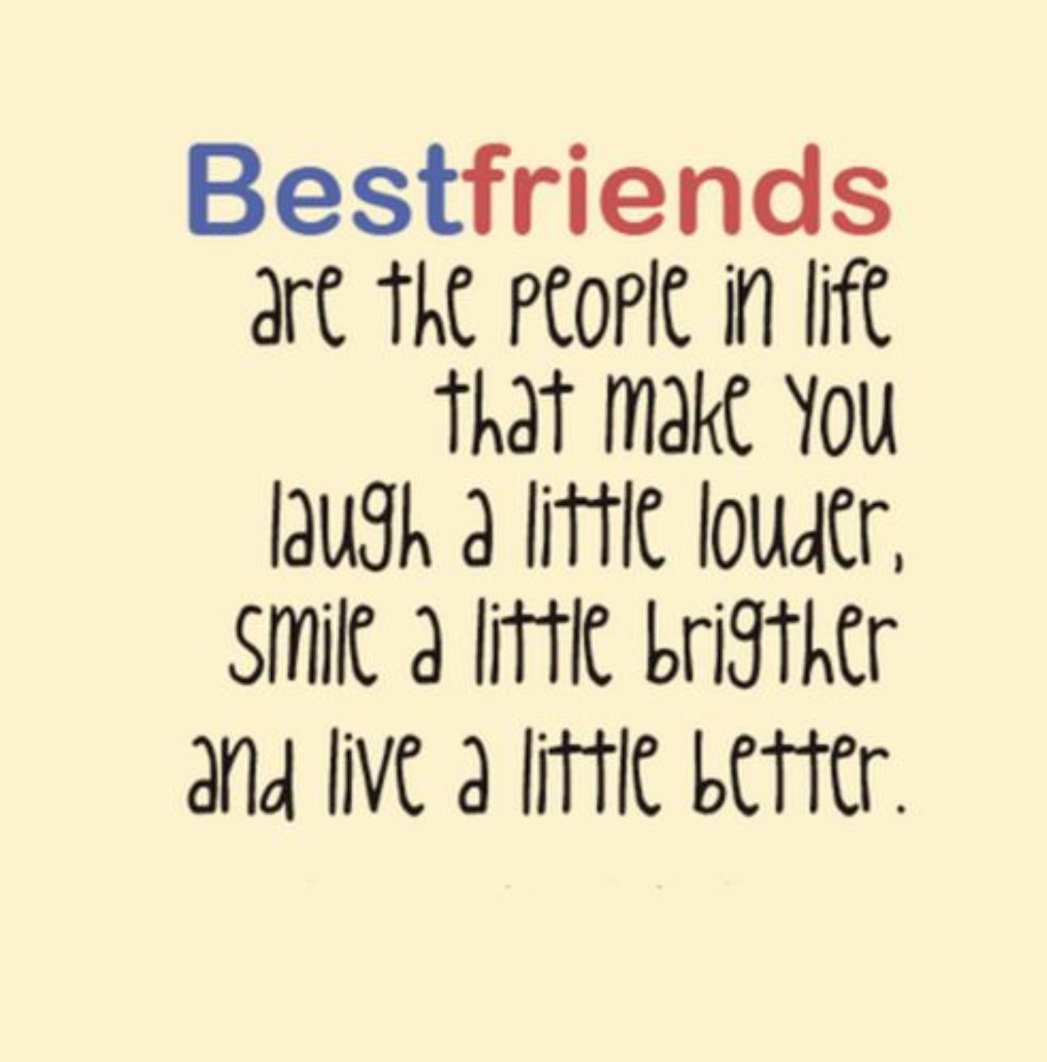 Live a lot better cute best friend quotes great quotes cute quotes funny