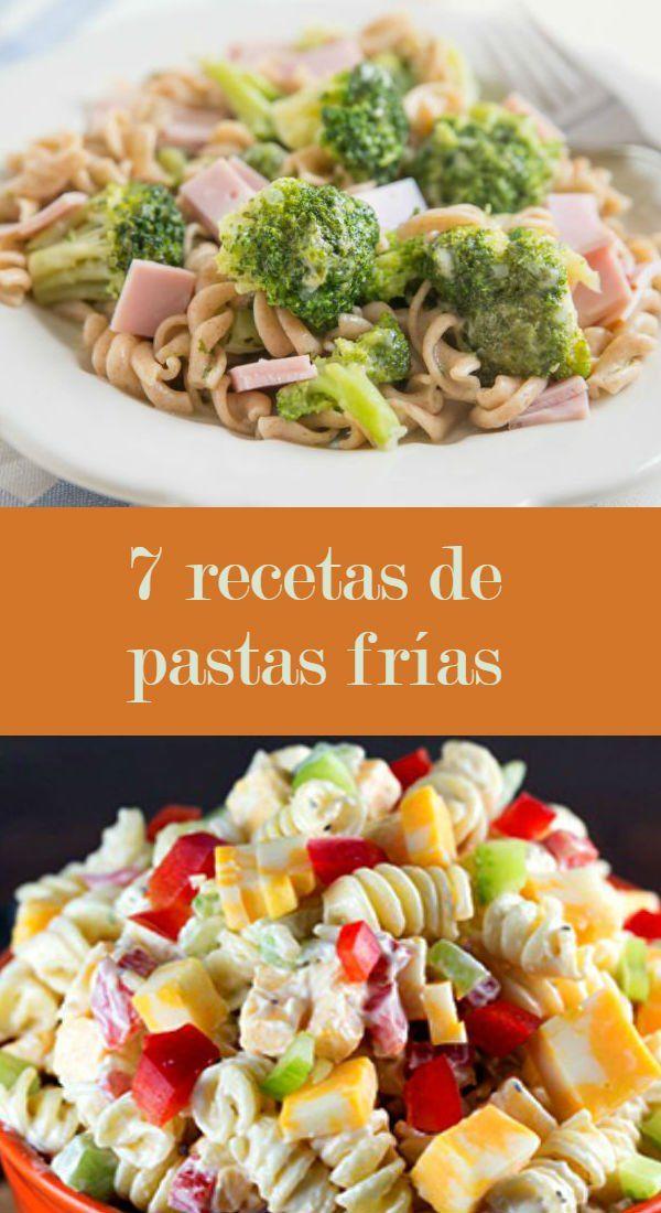 7 Recetas De Pastas Frías Que Conquistarán A Tu Familia Pasta Fria Receta Recetas De Pastas Comida Fria Recetas