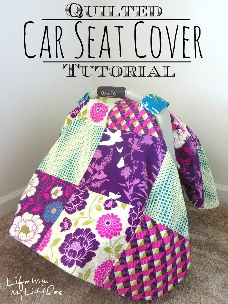 Quilted Car Seat Cover Tutorial Oh Baby Handmade Baby