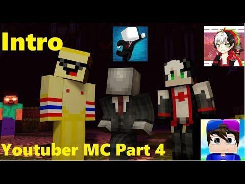 deb1040ec8e INTRO YOUTUBER MC PART 4