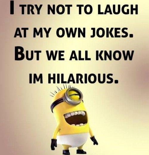 Really Funny Meme Jokes : Best very funny minion quotes minions