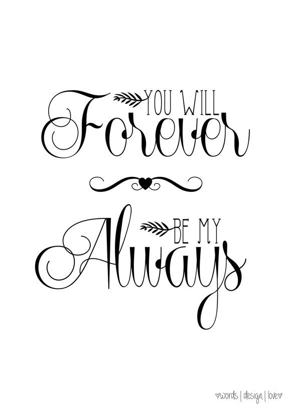 You Will Forever Be My Always Vintage Style Print Romantic Love