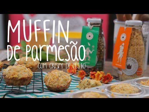 Muffin de Parmesão #TorradaTorrada - YouTube