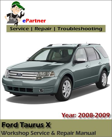Ford Taurus X Service Repair Manual 2008 2009 Repair Manuals