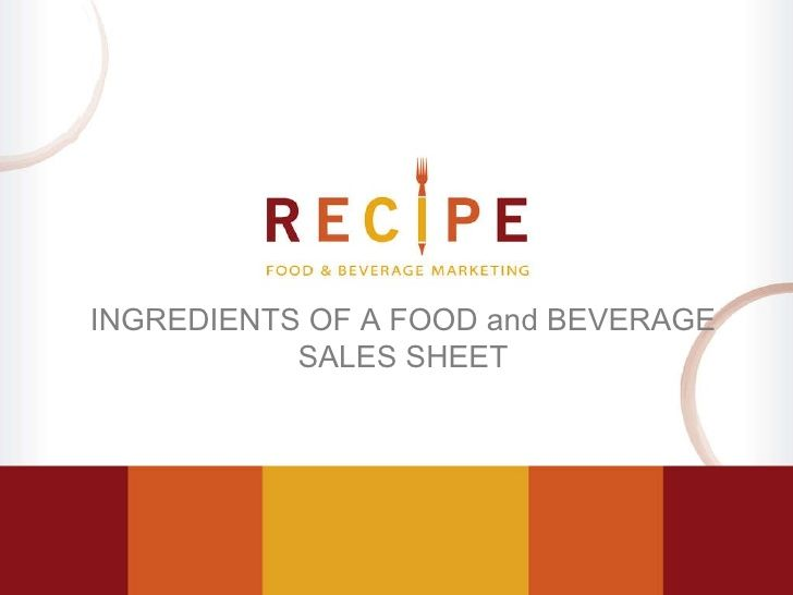 Sales Sheet Ingredients Of A Sales Sheet For The Food And - sales presentation