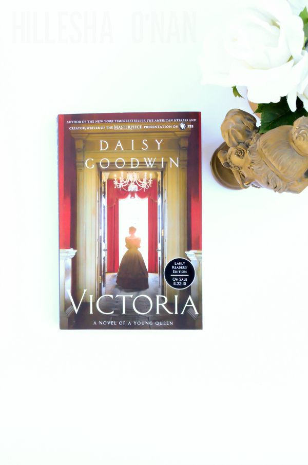 Victoria by Daisy Goodwin #VictoriaNovel #ad