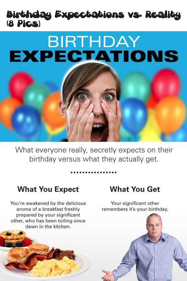 Birthday Expectations Vs Reality 8 Pics Funny Jokes To Tell Friends Funny Funny Baby Pictures