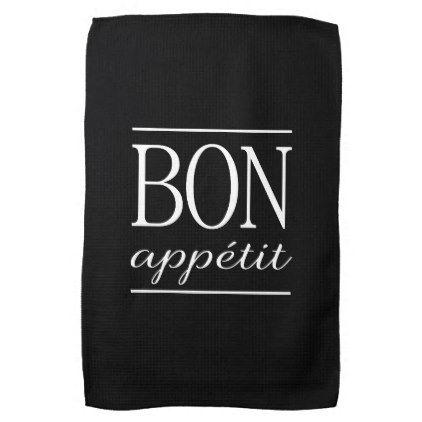 bon appetit black kitchen typography quote kitchen towel zazzle rh pinterest com