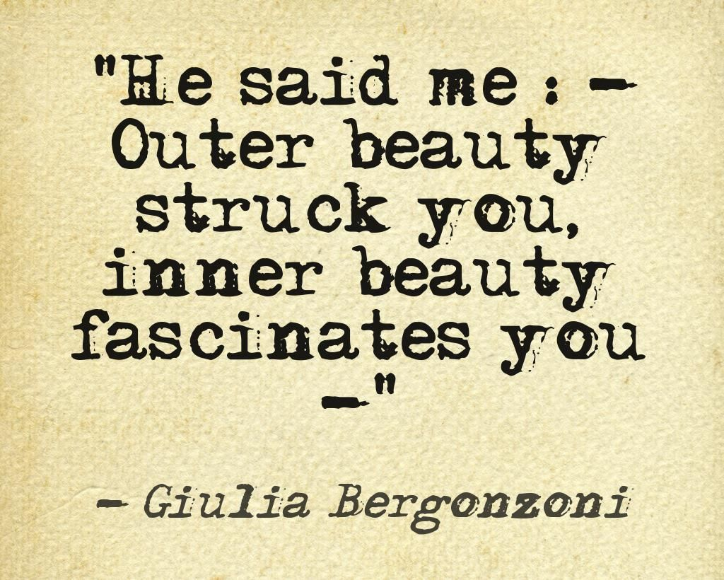 Beautiful quotes about beauty by Giulia Bergonzoni