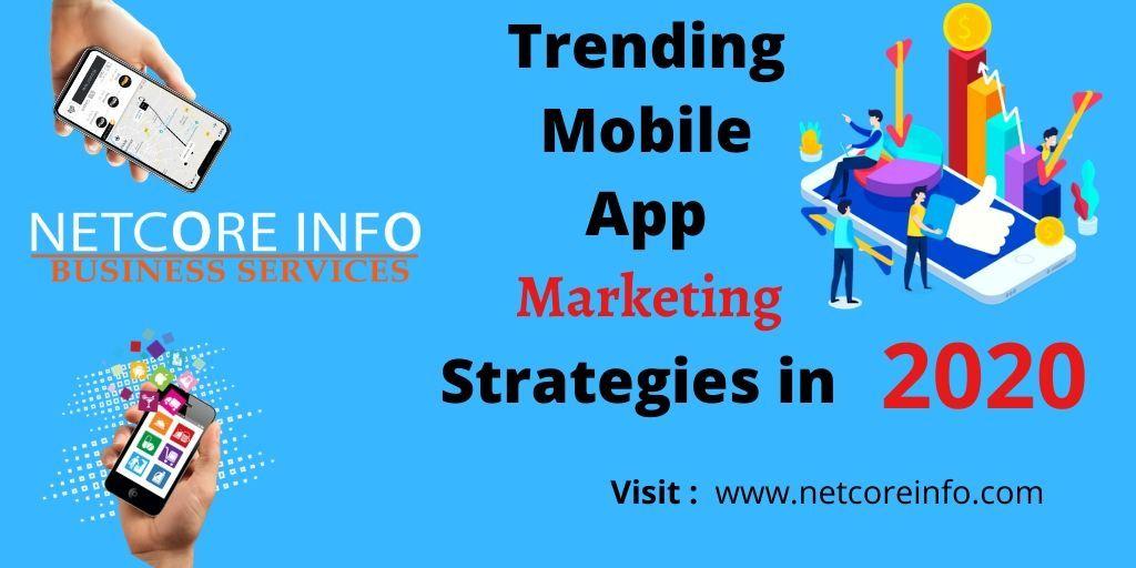 Trending Mobile App Marketing Strategies in 2020 in 2020