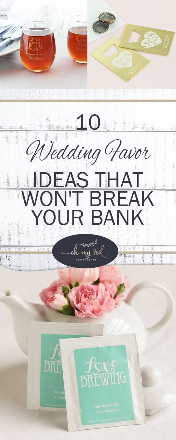 10 Wedding Favor Ideas That Won\'t Break Your Bank| Wedding Favors ...