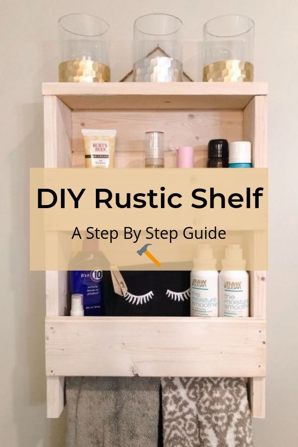 how to build a rustic wooden shelf in 2019 bathroom makeovers rh pinterest com