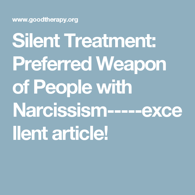 Silent treatment narcissistic personality disorder