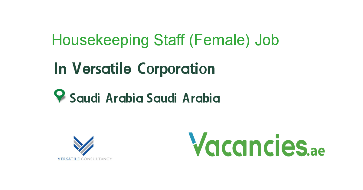Housekeeping Staff Female Assistant Jobs Contract Jobs Business Development