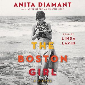 Cool The Boston Girl A Novel Anita Diamant Audiobook Download