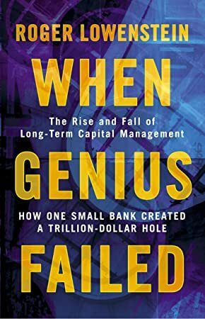 EBook When Genius Failed The Rise and Fall of Long Term Capital Management