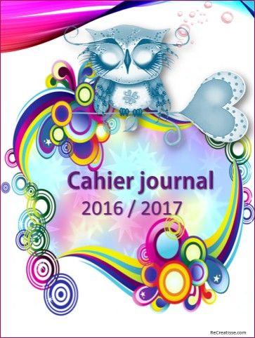 Cahier Journal Enseignant 2016 2017 Recreatisse Cahier Journal Cahier Journal Maternelle Couvertures De Cahier