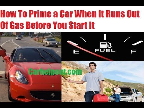 how to prime a car when it runs out of gas fuel injection then car rh pinterest com