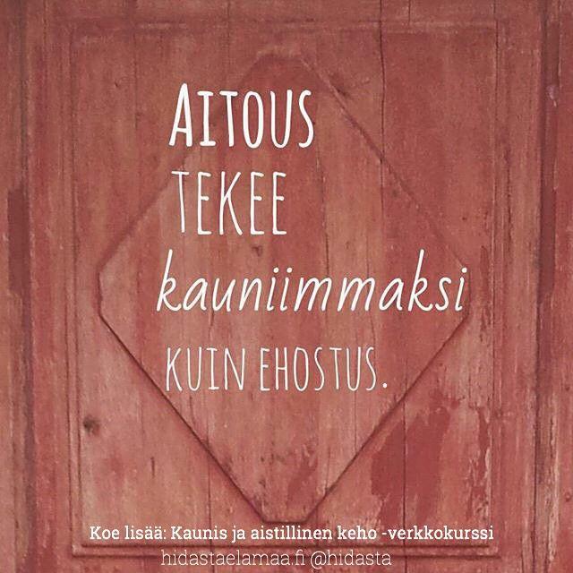 #sinäoletihana #kauneus Tsekkaa: hidastaelamaa.fi/2015/04/kehita-kehon-ja-mielen-hallintaa-verkkokurssi-sinun-hyvinvoinnillesi