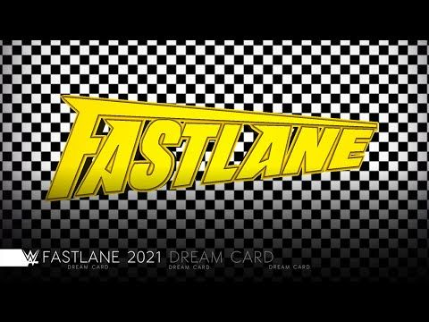 Wwe Fastlane 2021 Dream Match Card Youtube Wwe Cards Dream