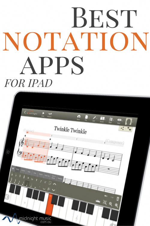 Best Music Notation Apps for iPad Midnight Music