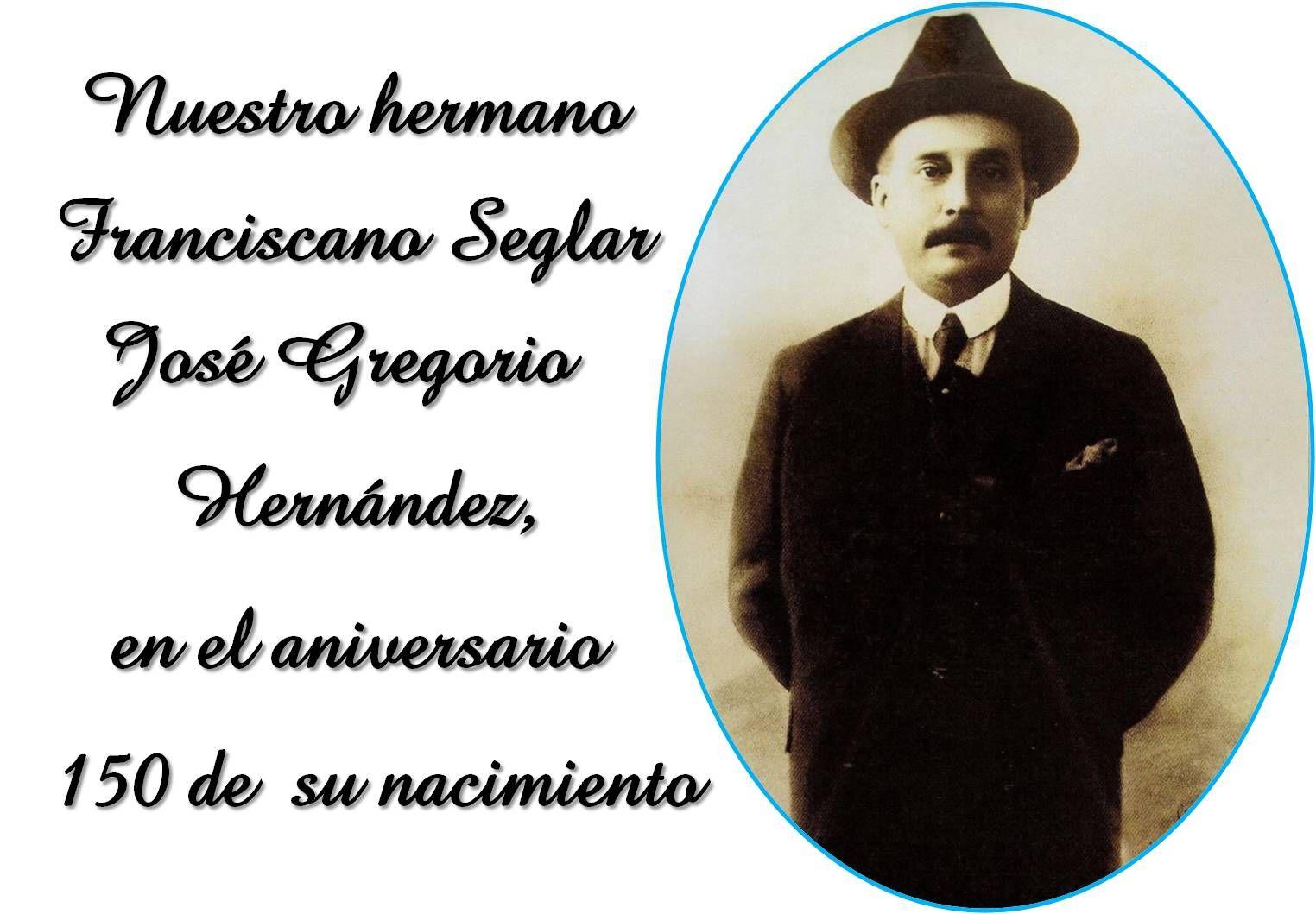 Nuestro Hermano Franciscano Jose Gregorio Hernandez En Los 150 Anos De Su Nacimiento Hernandez Jose Aesthetic
