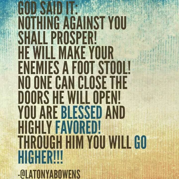 I M Blessed And Highly Favored Favor Quotes Spiritual Quotes Blessed