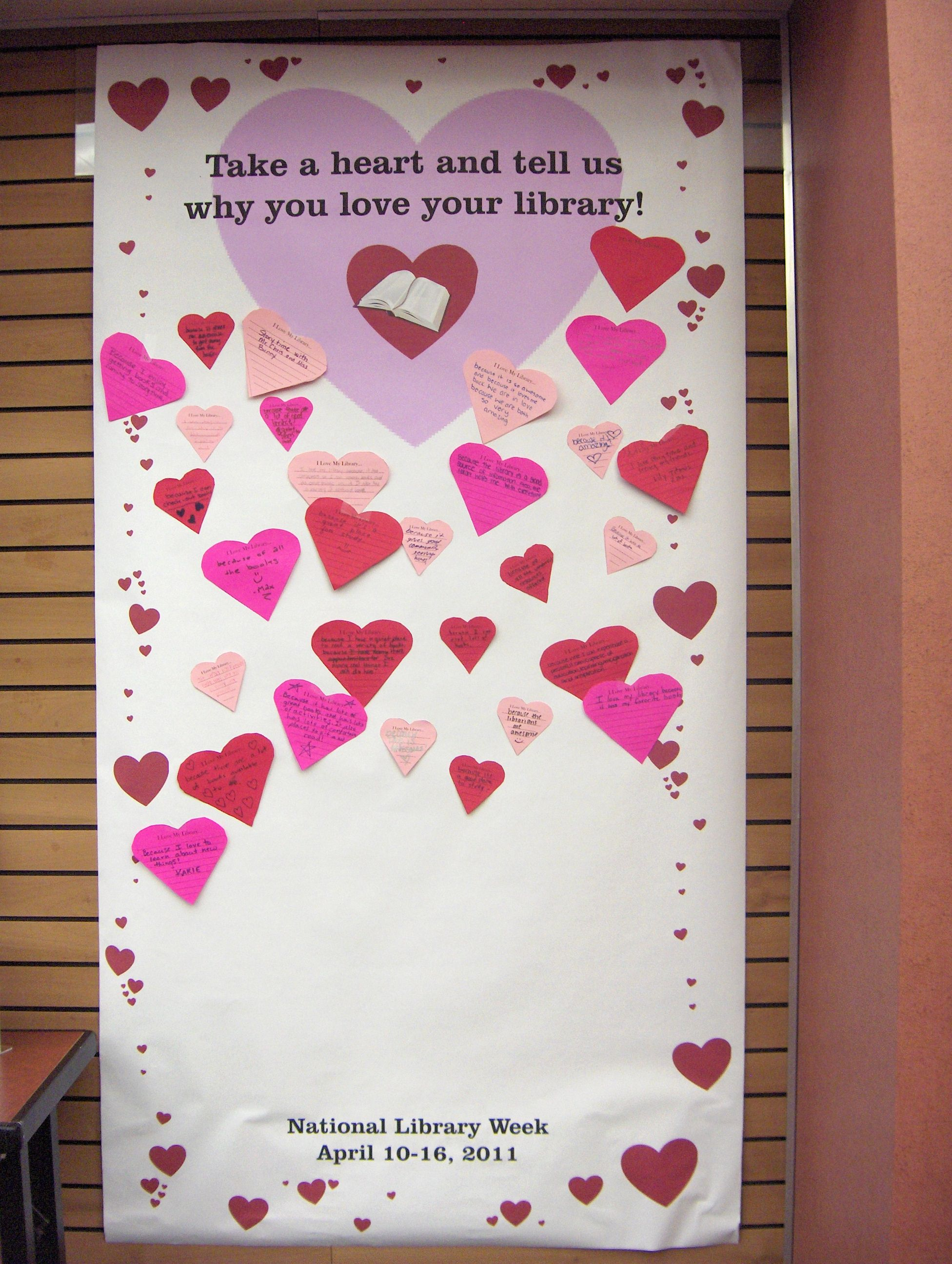 April10-16, 2011is National Library Week and at Twin Hickory we plan to celebrate all month! Actually we are starting today. We made a giant love letter to the library that anyone can add too wit...