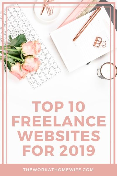 Top 10 Freelance Job Sites For 2019 Freelancing Jobs Freelance Job