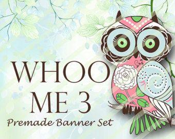 """Premade Shop Banner Set - Premade Etsy Banner Set - Etsy Shop Banner - Avatar - Facebook - """"Whoo Me 3"""" Banner Set"""