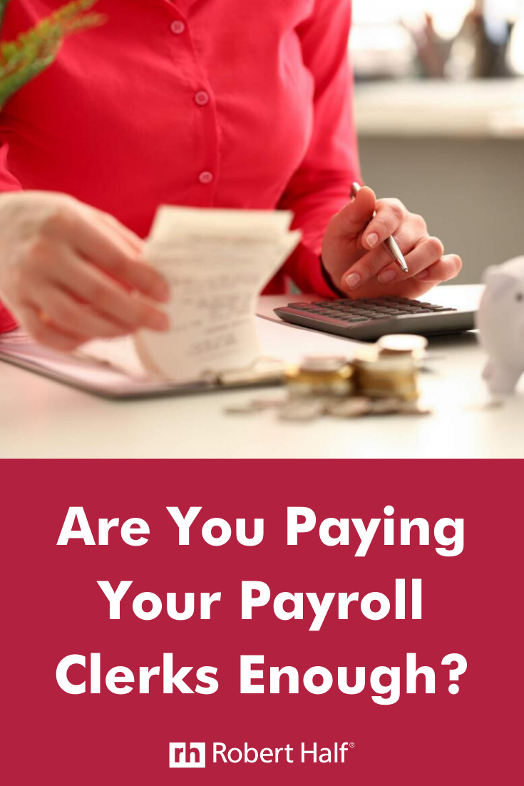 Are You Paying Your Payroll Clerks Enough Payroll Clerks Accounting And Finance