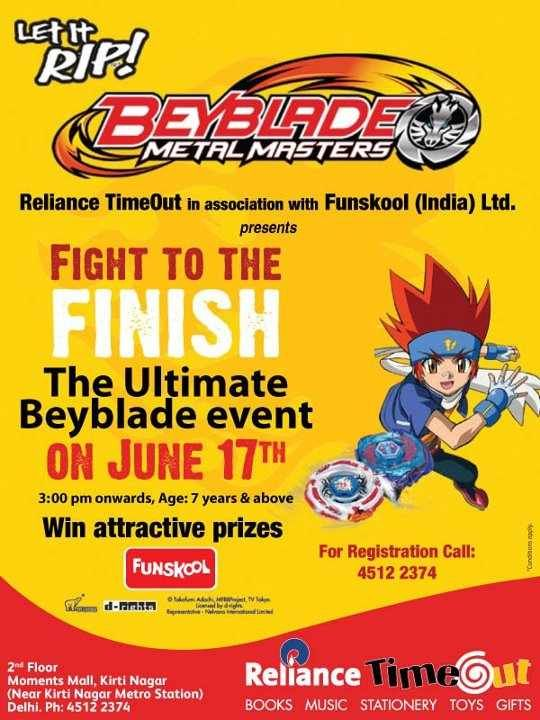 Fight to the finish ultimate beyblade event at reliance timeout fight to the finish ultimate beyblade event at reliance timeout moments mall kirti nagar on 17 june 2012 events delhi ncr mallsmarket stopboris Images