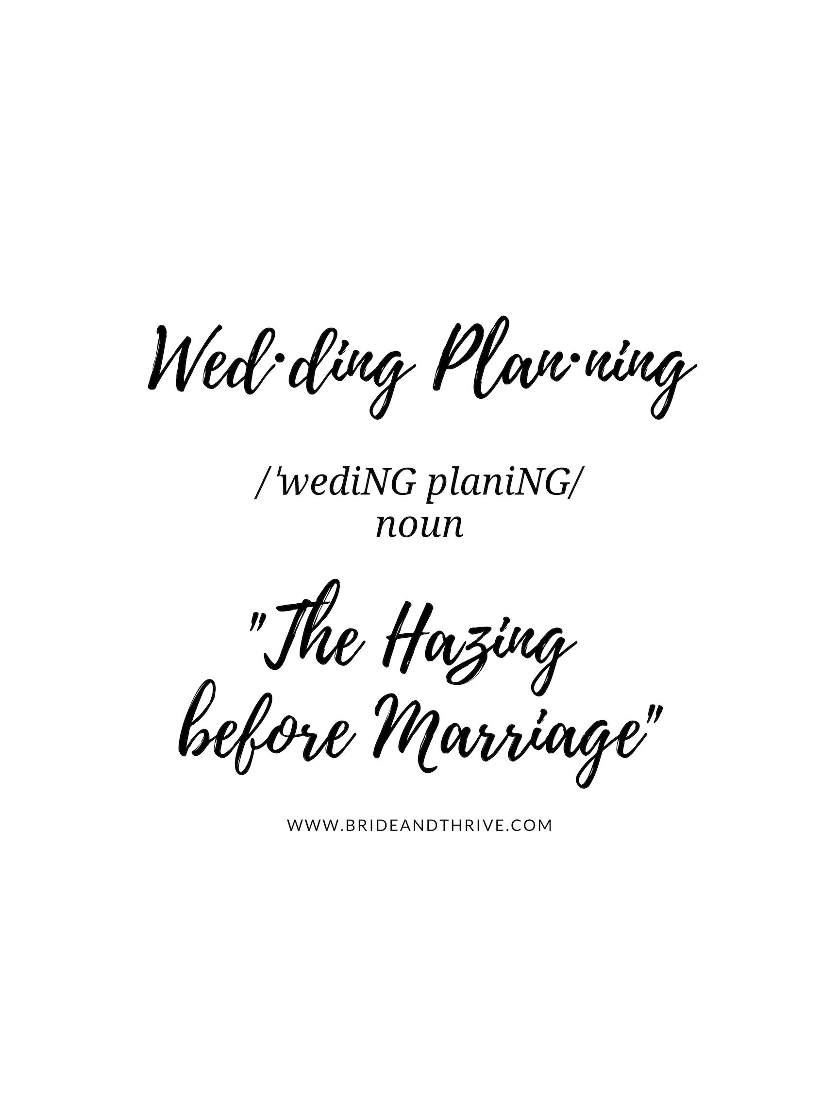 Wedding Planning Quote Hazing Before Marriage Definition Of Wedding Planning Www Bridea Wedding Planning Quotes Wedding Planning Inspiration Before Marriage
