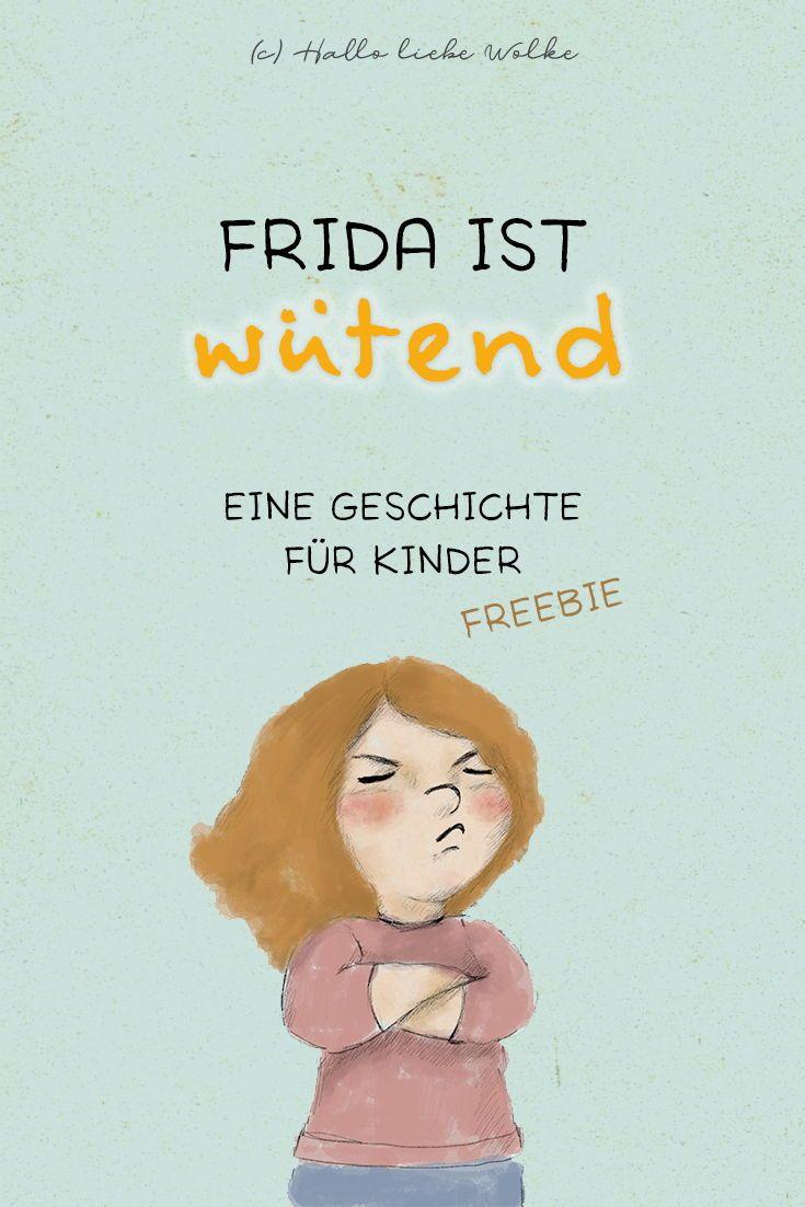Frida ist wütend. (Eine Geschichte für Kinder) • Hallo liebe Wolke