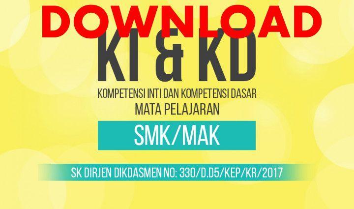 Ki Kd Kurikulum 2013 Smk Revisi 2017 Kurikulum Belajar Literasi