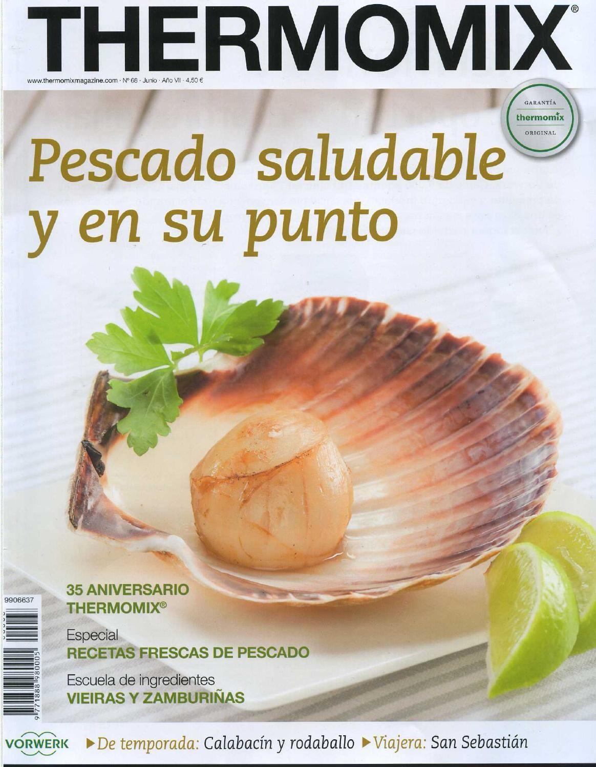 Revista Thermomix Nº68 Pescado Saludable Y En Su Punto Pescado Saludable Thermomix Saludable Pescado Thermomix