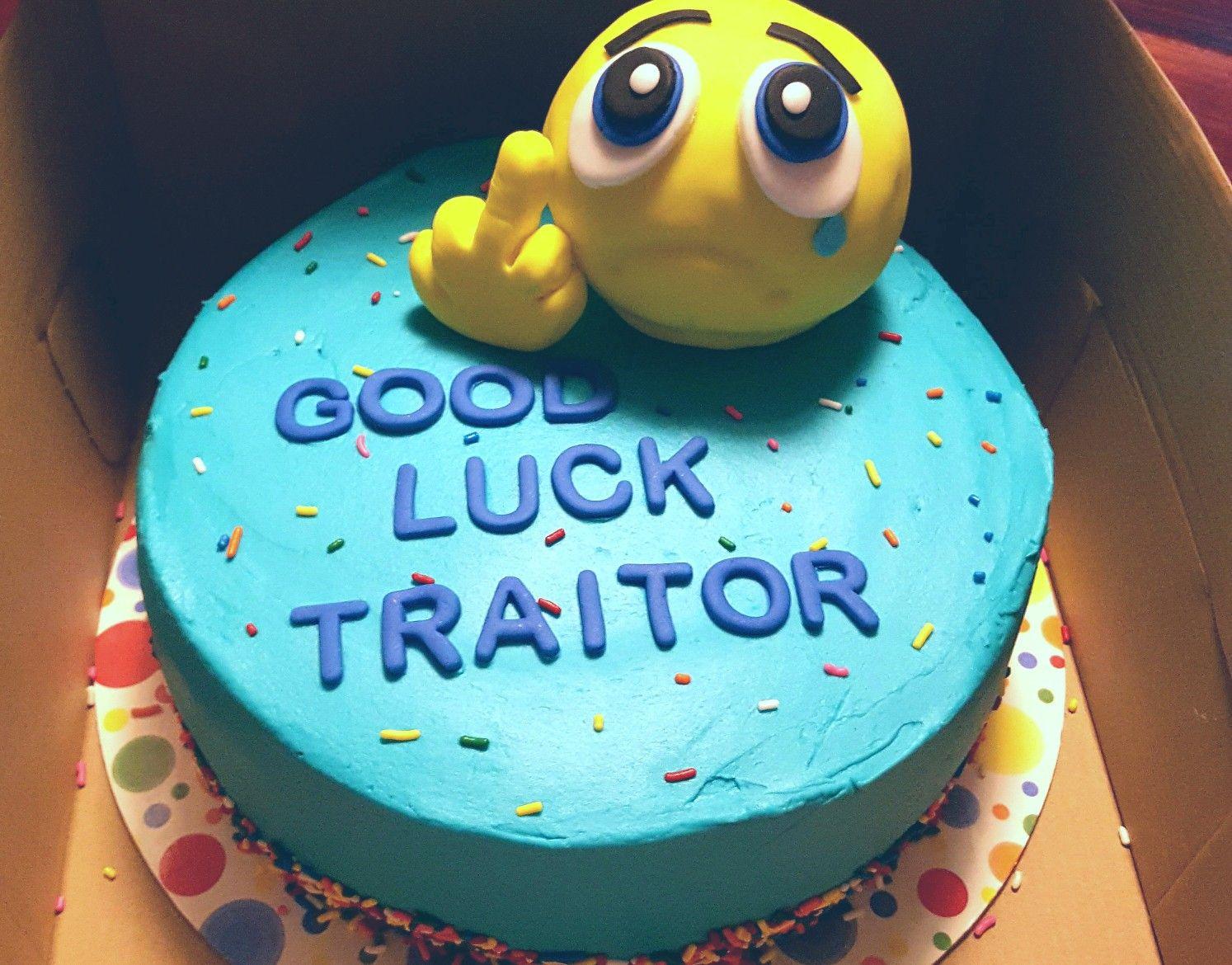 Good Luck traitor, emoji cake, Fondant decoration Cake