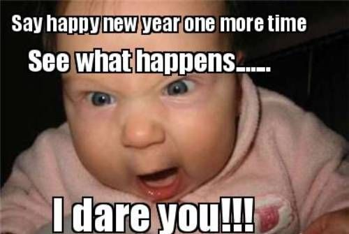 Funny Meme Faces 2018 : Funny new year memes 2017 hilarious new year images gif's new year