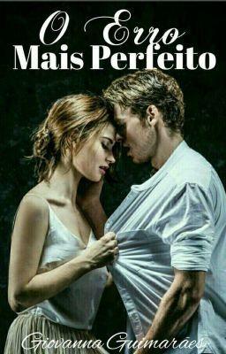 O Erro Mais Perfeito Com Imagens Livros De Romance Livros