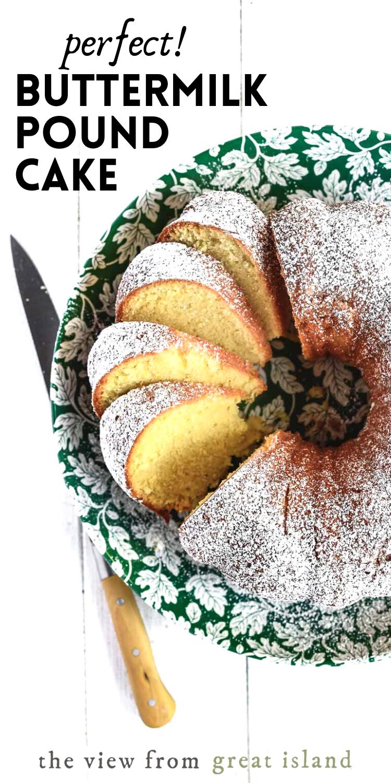 The Perfect Buttermilk Pound Cake Recipe In 2020 Buttermilk Pound Cake Cake Recipes Pound Cake Recipes
