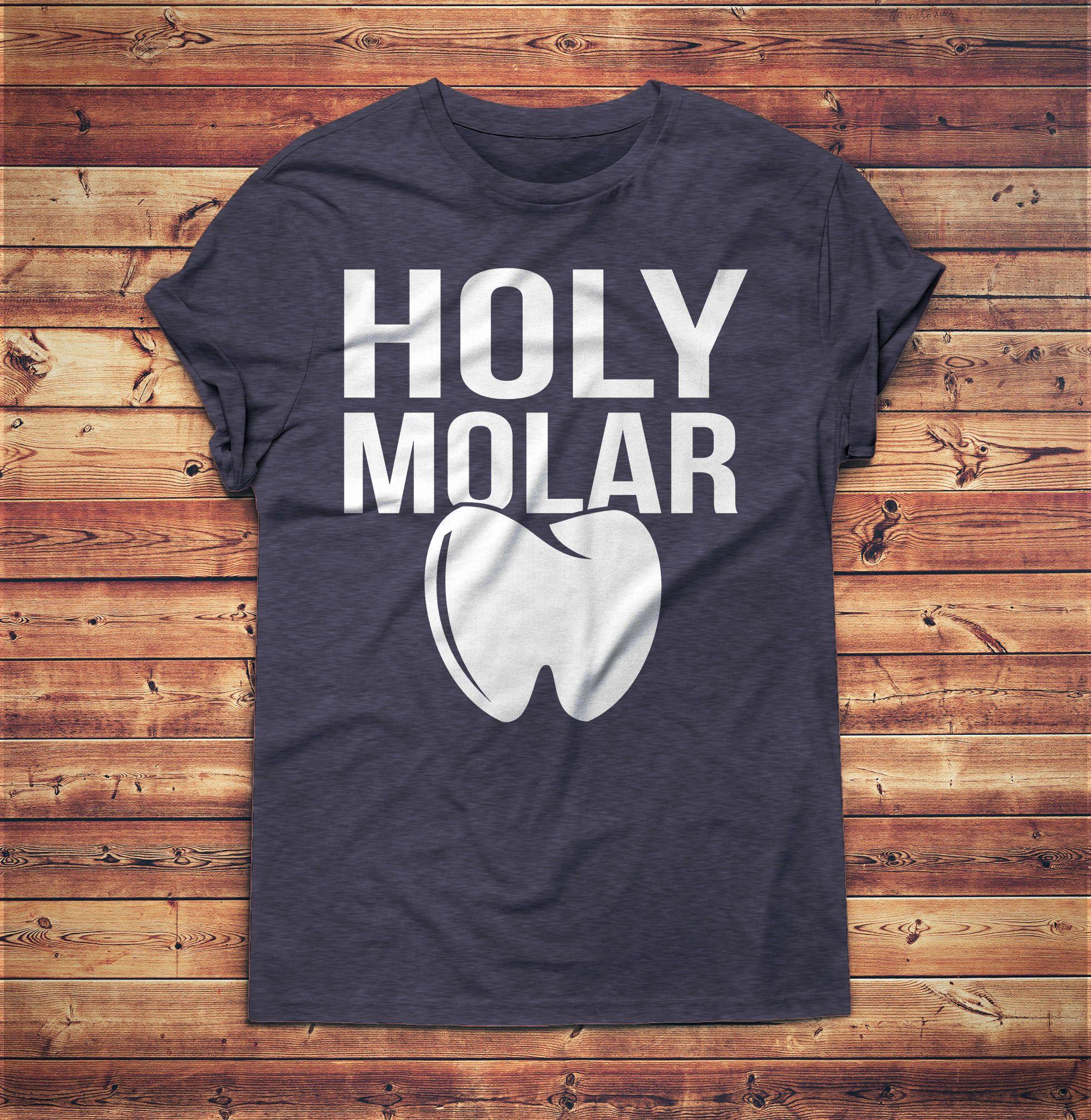 aafd5b84 Holy Molar Shirt - Dental Student Shirt - Funny Dentist Gifts - Dentist  Gift, Dental Hygienist, Tooth Fairy, Dentist Gifts, Dentist Graduation, ...