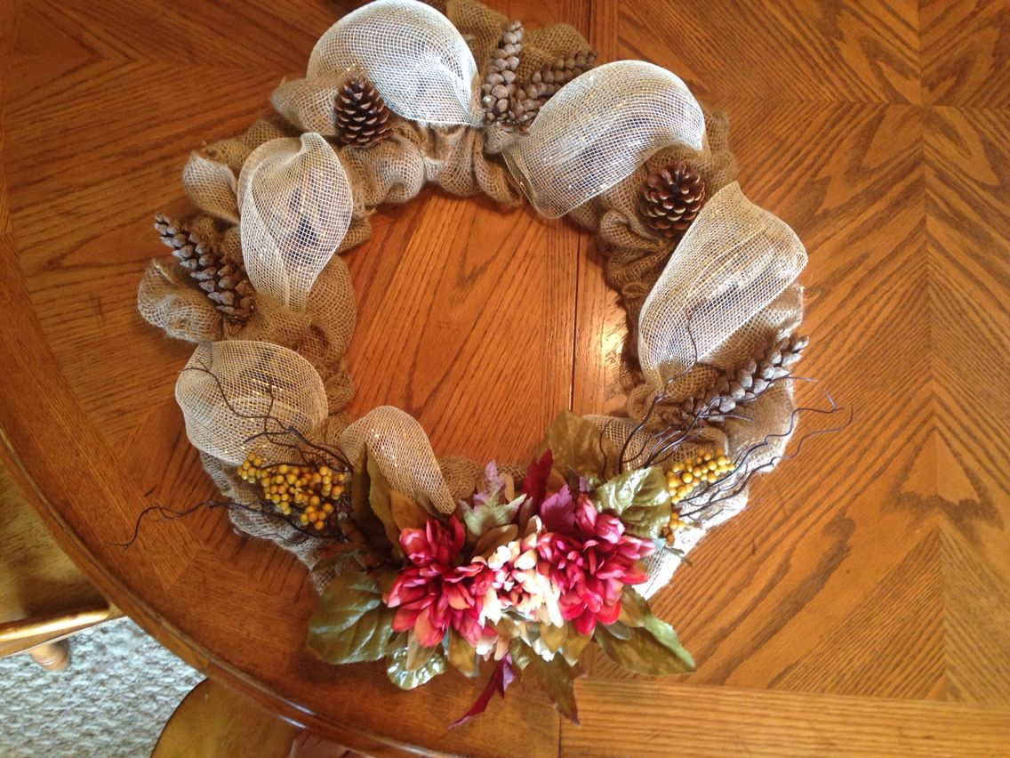 Made this for my sister's friend fall burlap wreath with pine cones