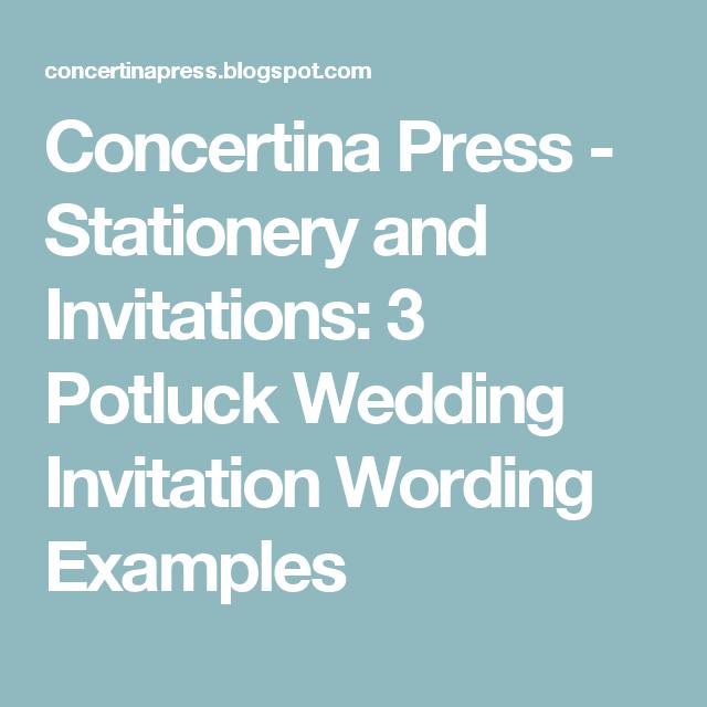 Concertina Press Stationery And Invitations 3 Potluck Wedding