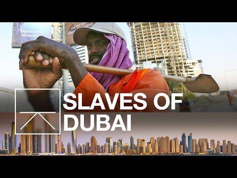 Who Are The Slaves Building Dubai? - YouTube