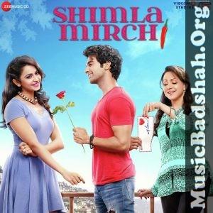 Shimla Mirch 2020 Bollywood Hindi Movie Mp3 Songs Download Mp3 Song Download Bollywood Movie Songs Mp3 Song Bollywood songs 2019, 2020, 2021, new song audio. shimla mirch 2020 bollywood hindi