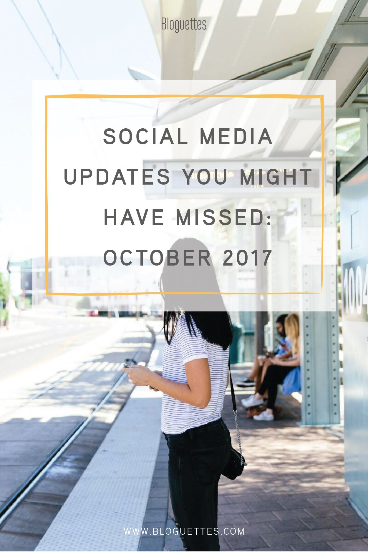 Social Media Updates You Might Have Missed October 2017