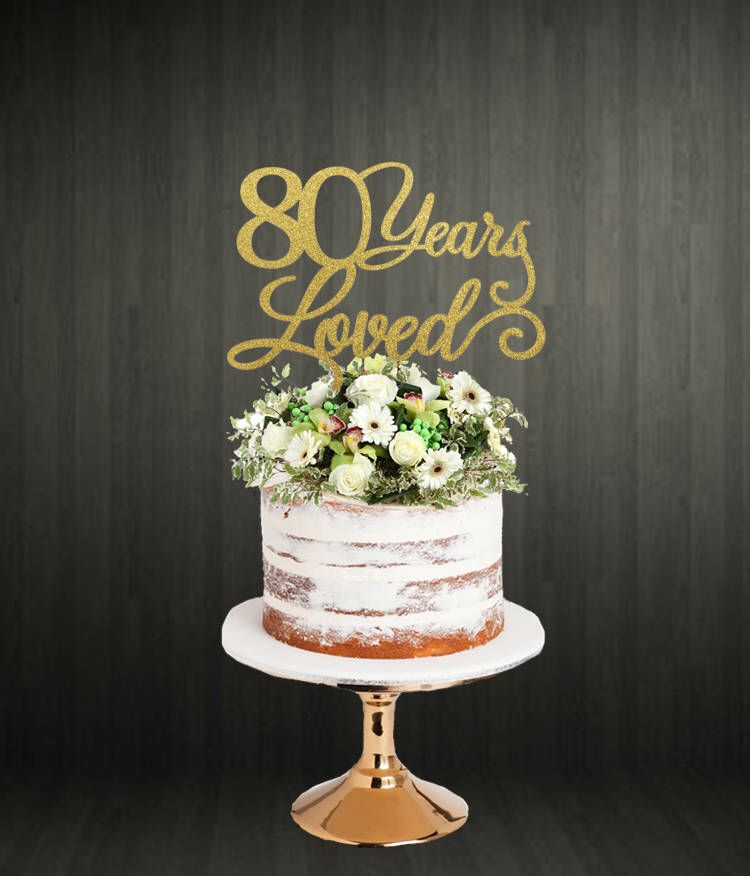 80th birthday cake topper in 2019 engagement cake